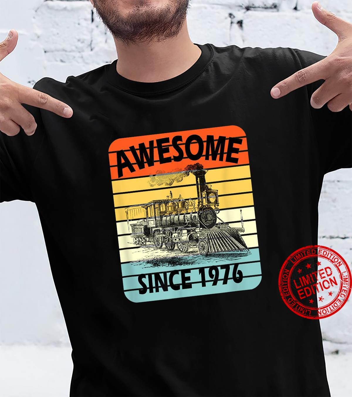 45th Birthday Vintage Model Train Awesome Since 1976 Age 45 Shirt