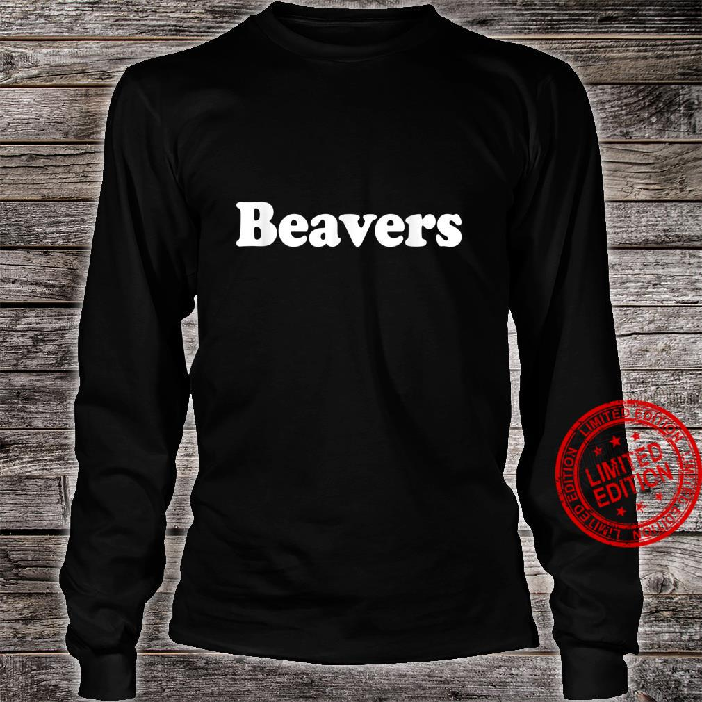 Beavers Name Vintage Retro Family Shirt long sleeved