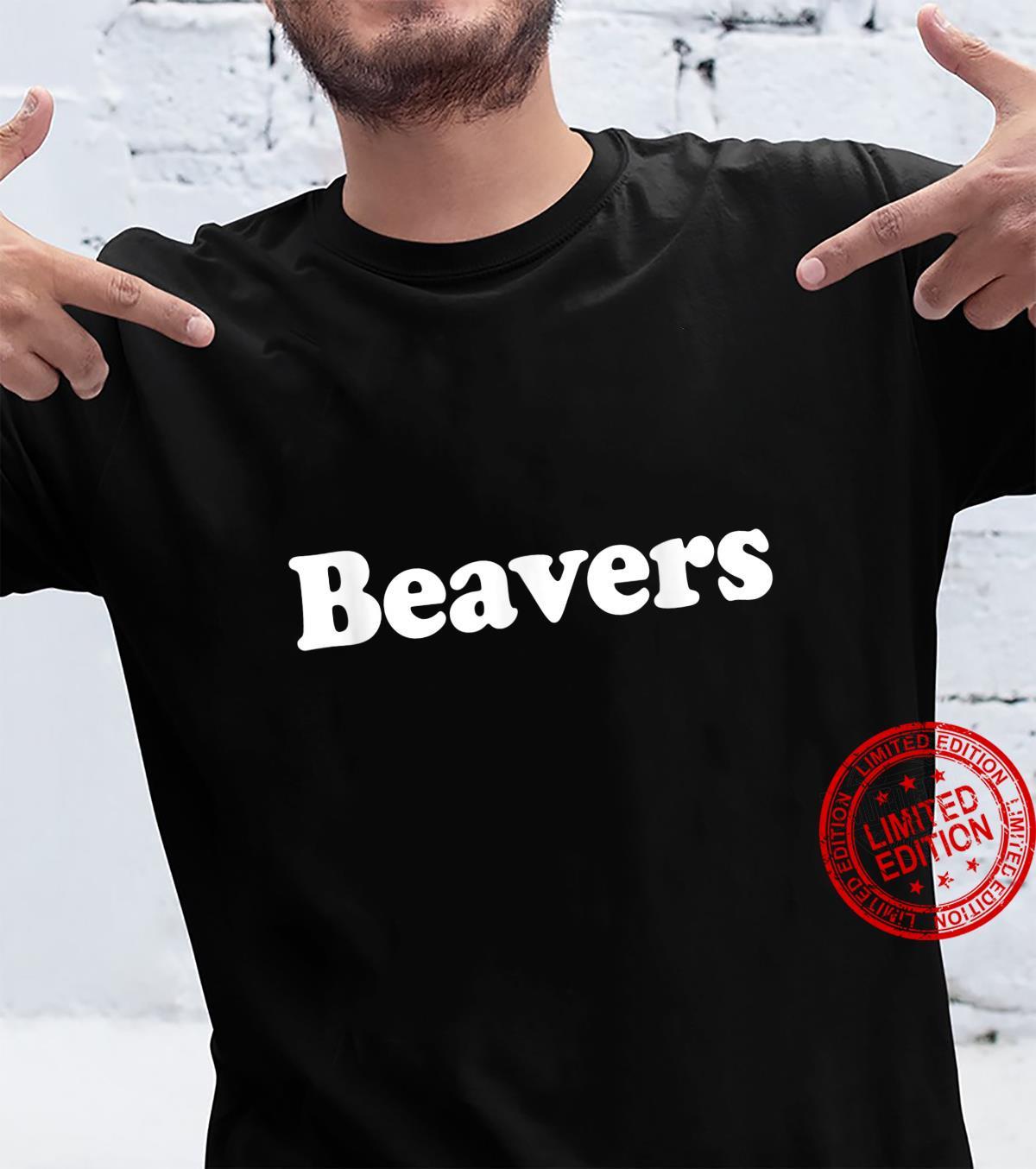 Beavers Name Vintage Retro Family Shirt