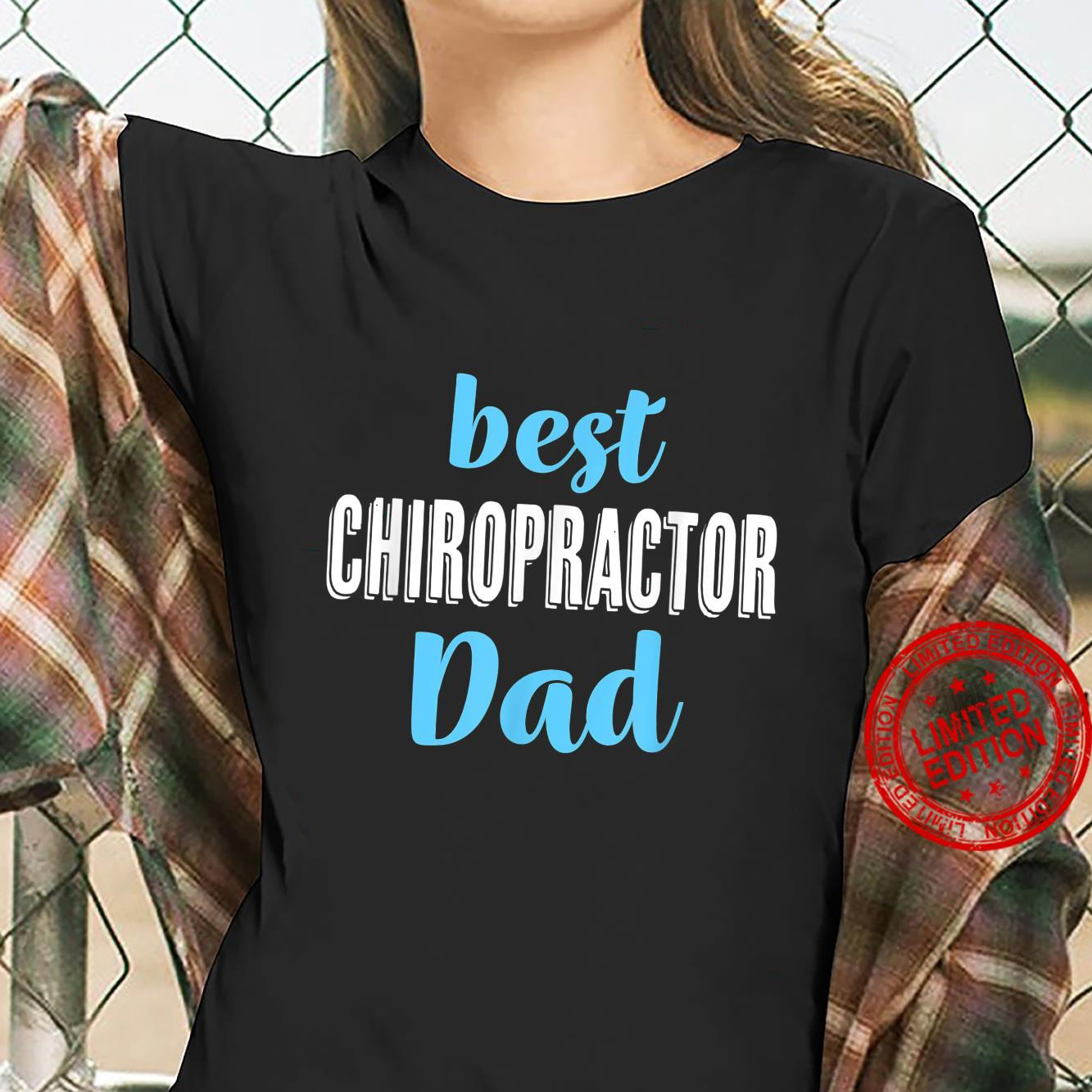 Best Chiropractor Dad From Daughter Son Shirt ladies tee