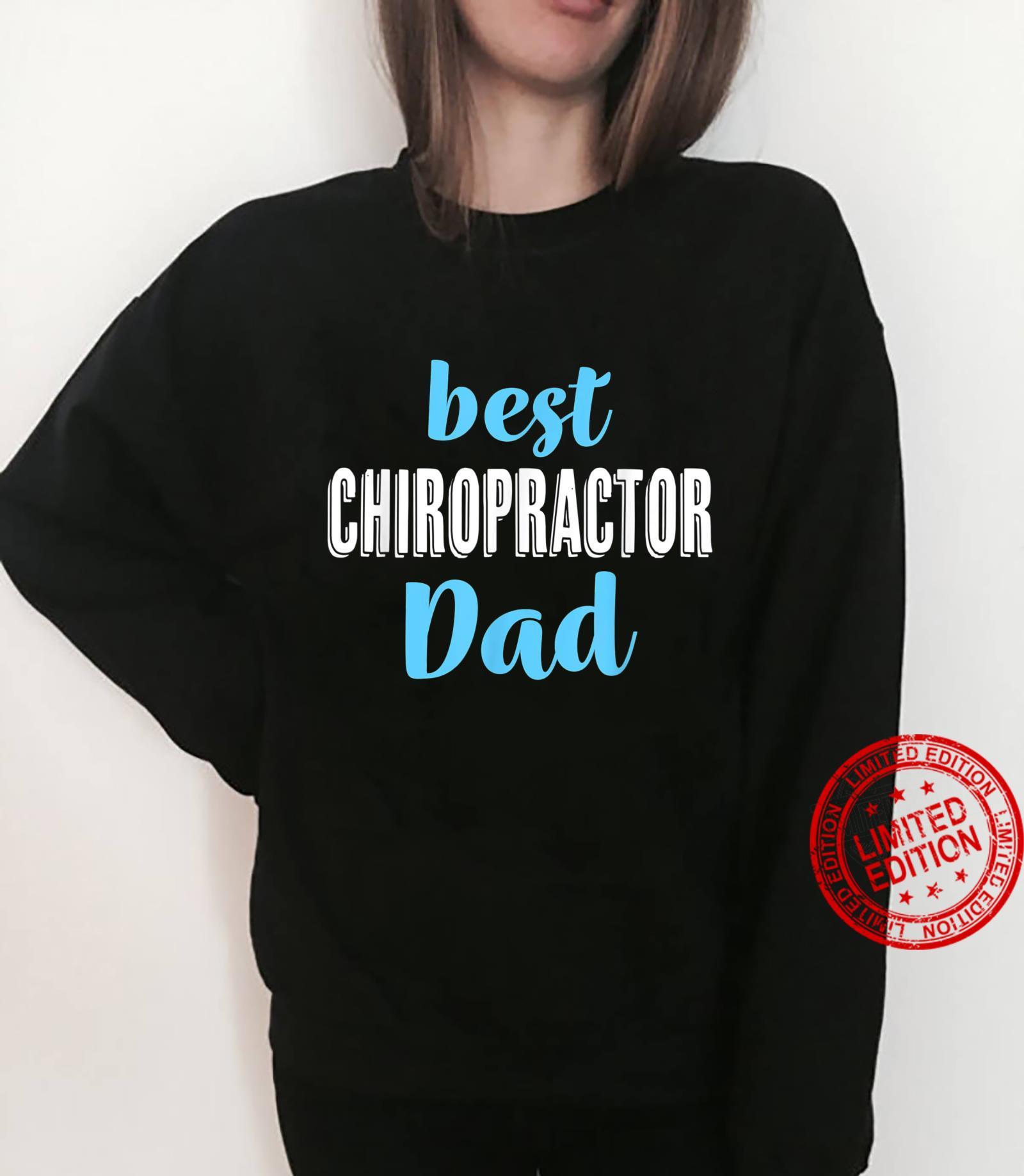 Best Chiropractor Dad From Daughter Son Shirt sweater