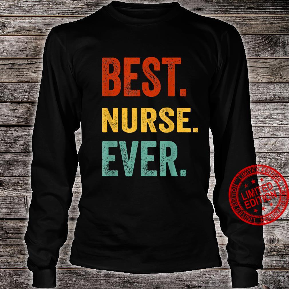 Best Nurse Ever Hospital Staff Nurse Doctor Appareal Shirt long sleeved