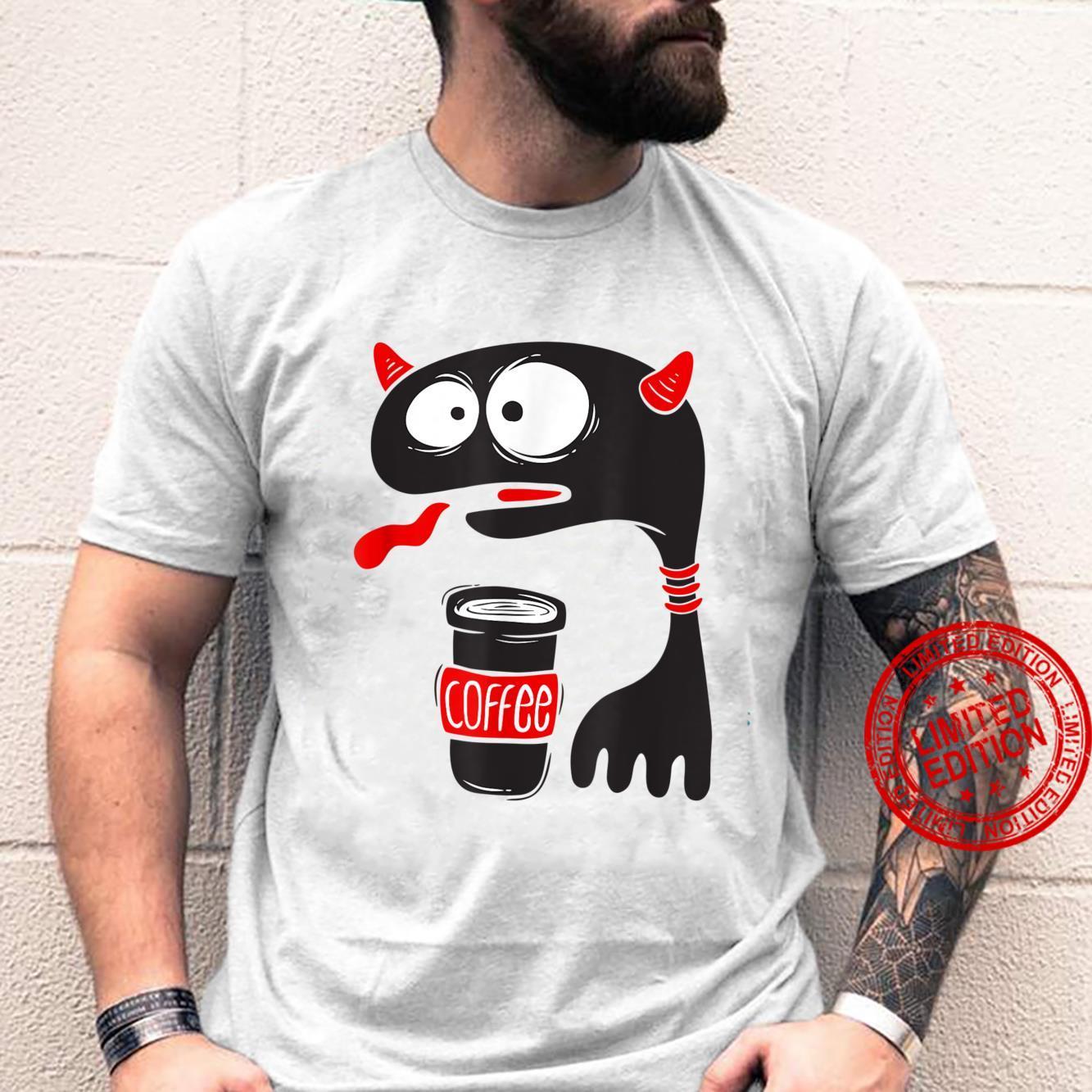 Coffee Thirsty Grumpy Daemon Tiny Legs Sarcasm Shirt