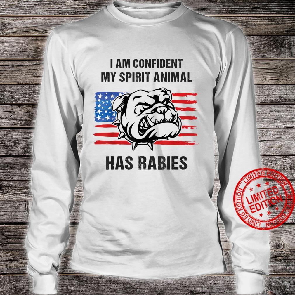 Funny My Spirit Animal Has Rabies Patriotic English Bulldog Shirt long sleeved