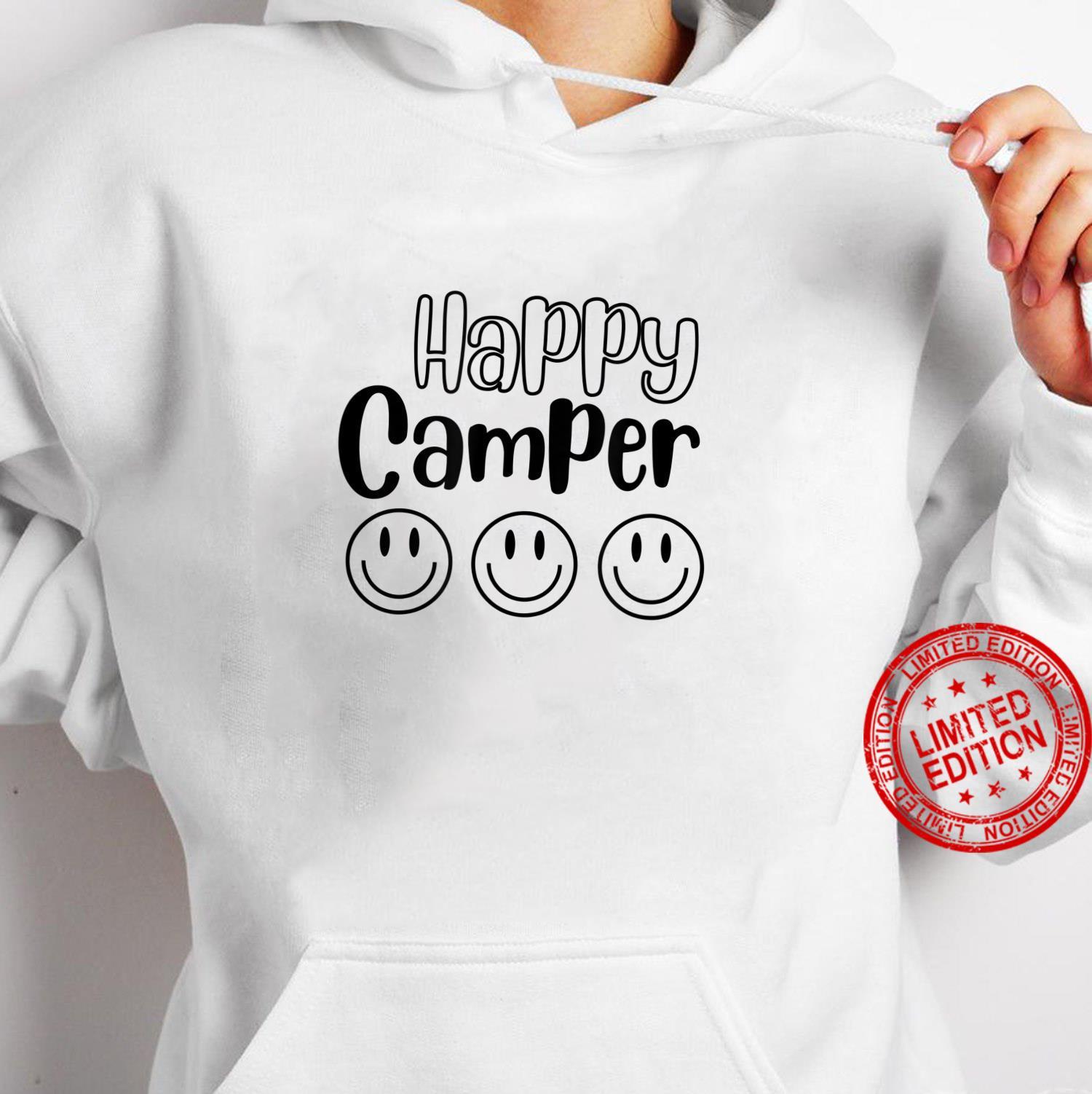 Happy Camper Smile Face Shirt hoodie