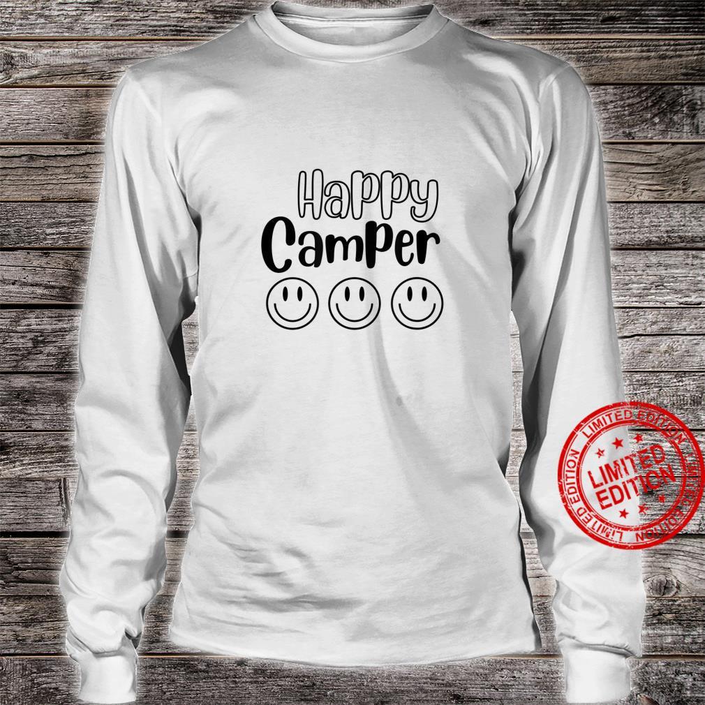Happy Camper Smile Face Shirt long sleeved
