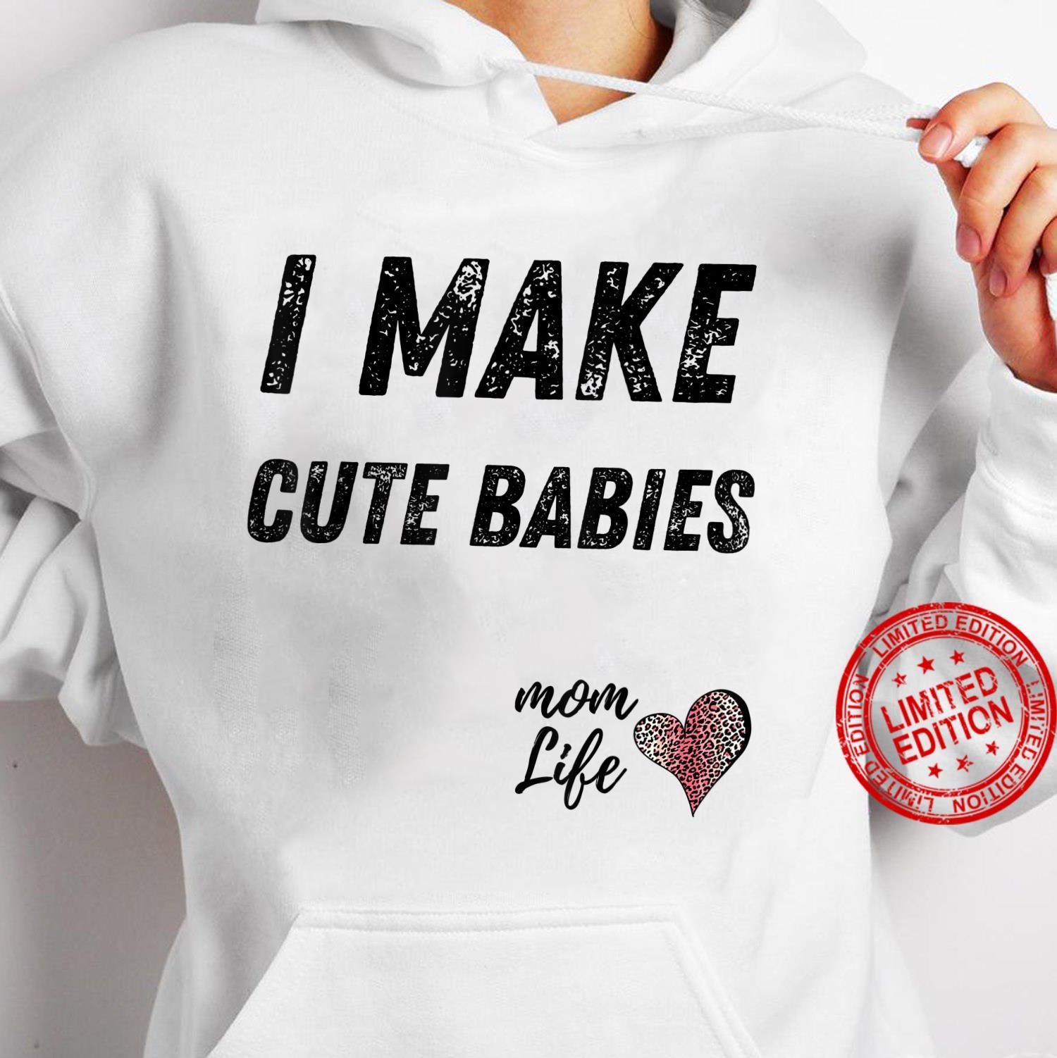 I make cute babies Mom Leopard Print Heart Shirt hoodie