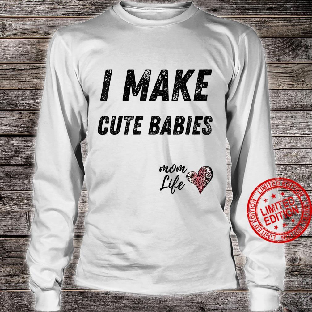 I make cute babies Mom Leopard Print Heart Shirt long sleeved