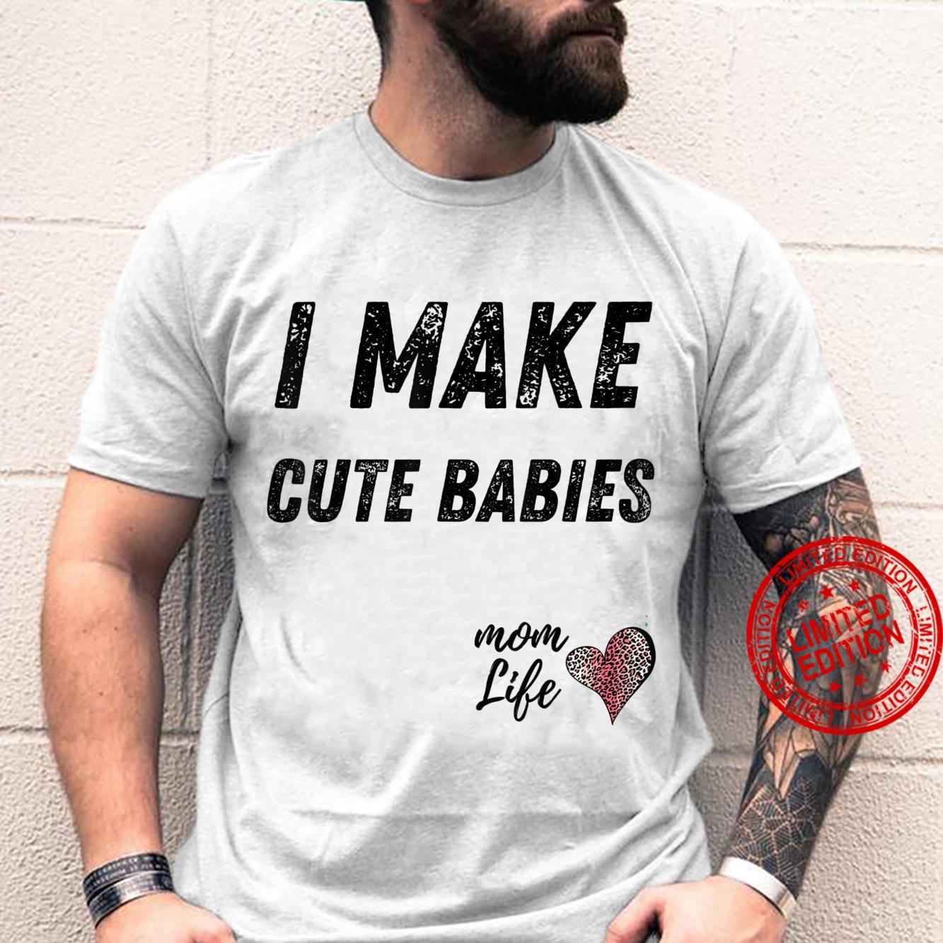 I make cute babies Mom Leopard Print Heart Shirt