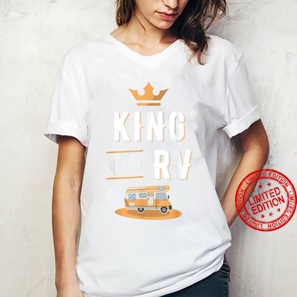 King of the RV Fathers Day Motorhome Shirt ladies tee