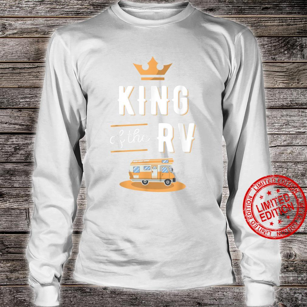 King of the RV Fathers Day Motorhome Shirt long sleeved