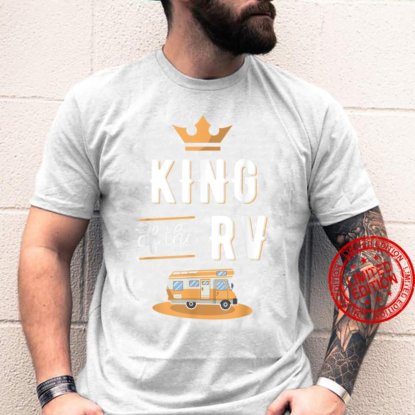 King of the RV Fathers Day Motorhome Shirt