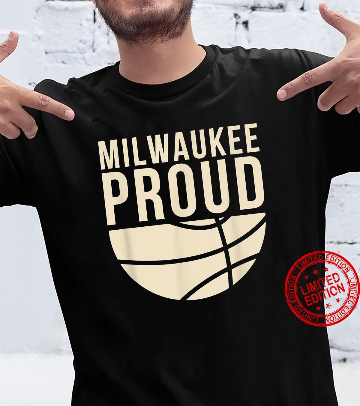 Milwaukee Basketball Milwaukee Proud 2021 Shirt