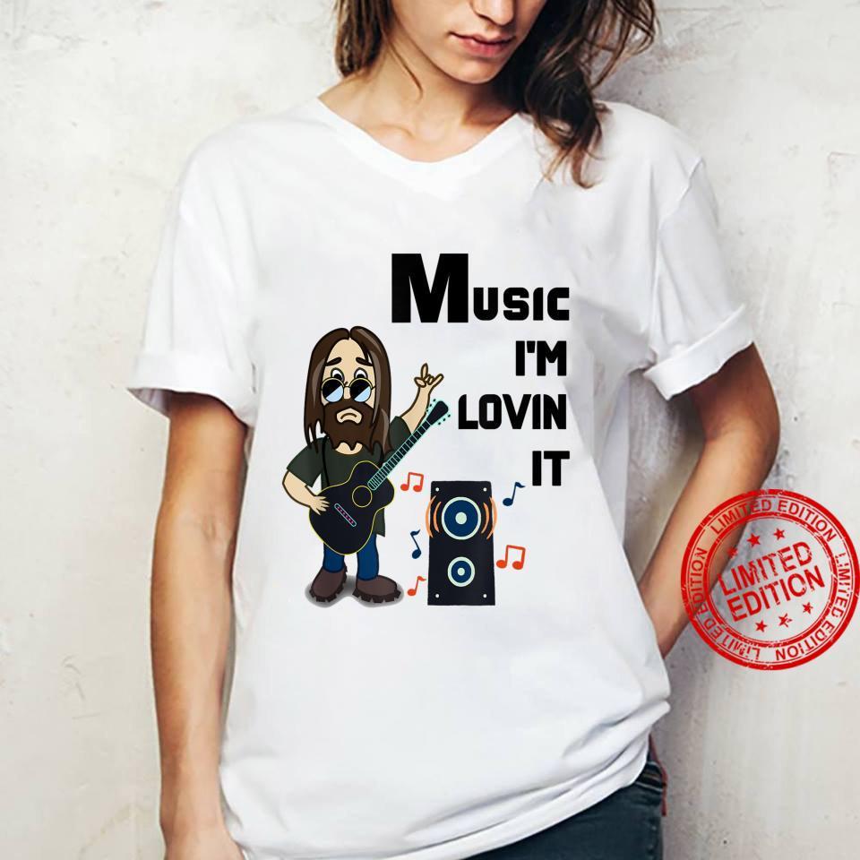 Music I'm Lovin it Shirt ladies tee