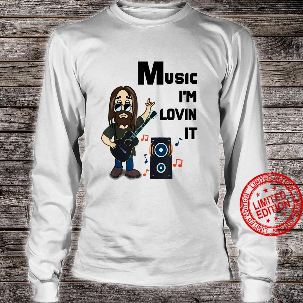 Music I'm Lovin it Shirt long sleeved