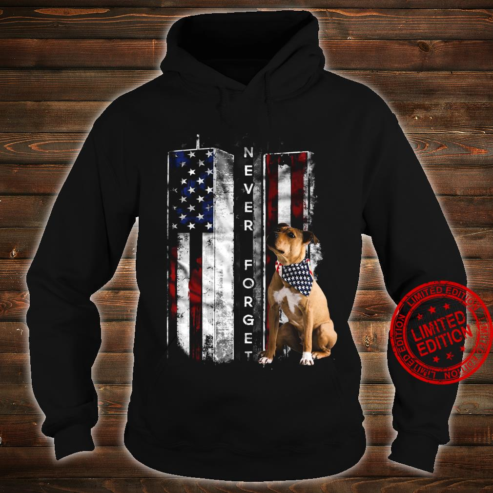 Never Forget Boxer Shirt hoodie