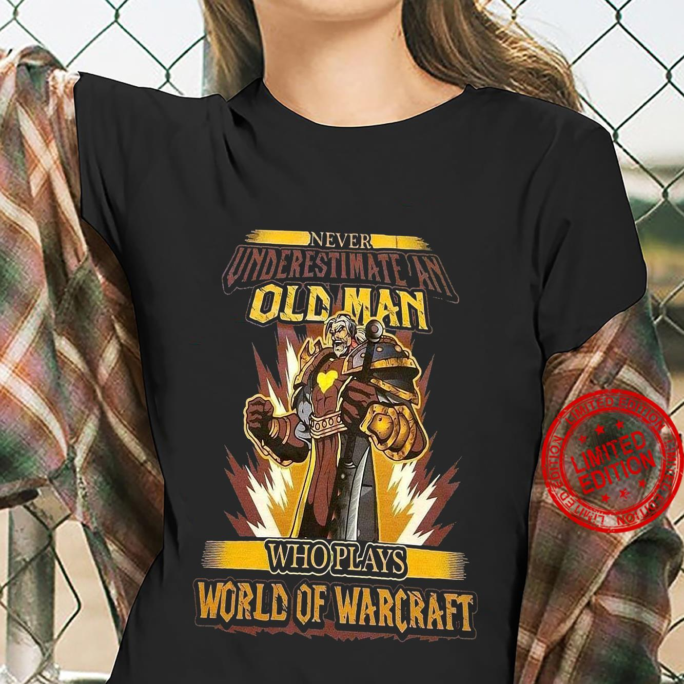 Never Underestimate Am Old man Who Plays World Of Warcraft Shirt ladies tee