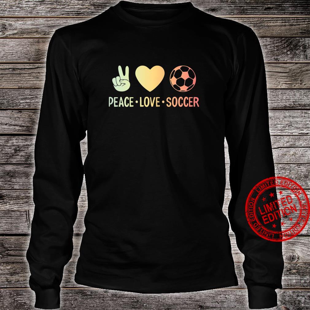 Peace Love Soccer Football Shirt long sleeved
