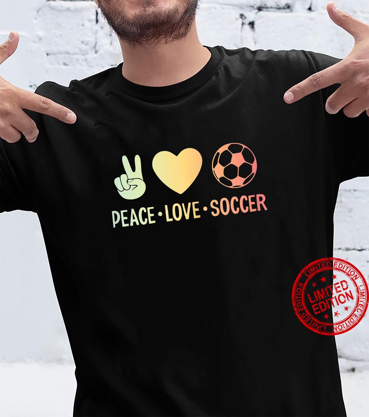 Peace Love Soccer Football Shirt
