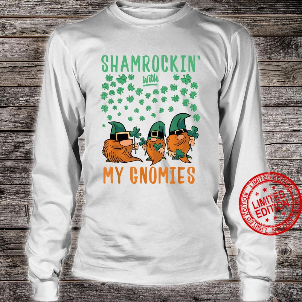 Shamrockin' With My Gnomies St Patrick's Day Gnomes Shirt long sleeved