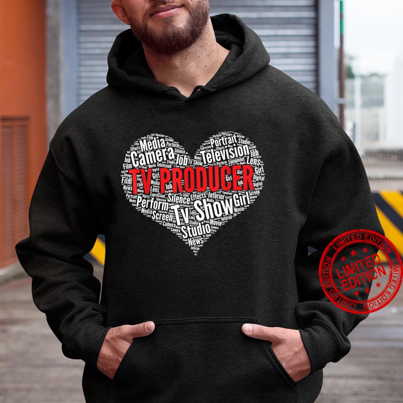 TV producer Heart Shape Word Cloud Design Shirt hoodie