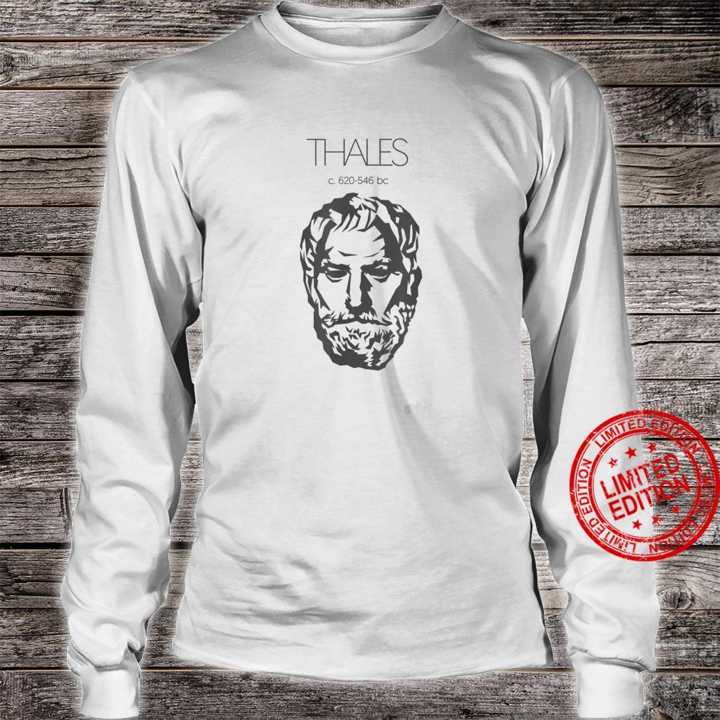 Thales of Miletus Ancient Greek Philosopher Shirt long sleeved