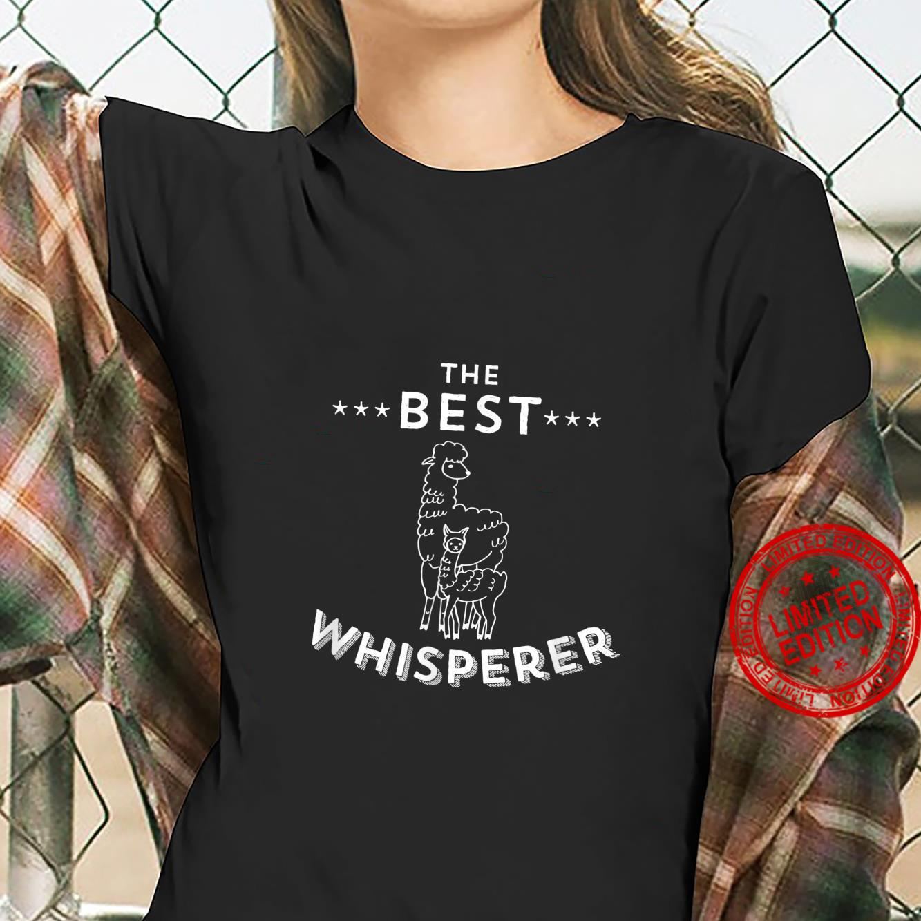 The Best Llama Whisperer Llama Quote Design Shirt ladies tee