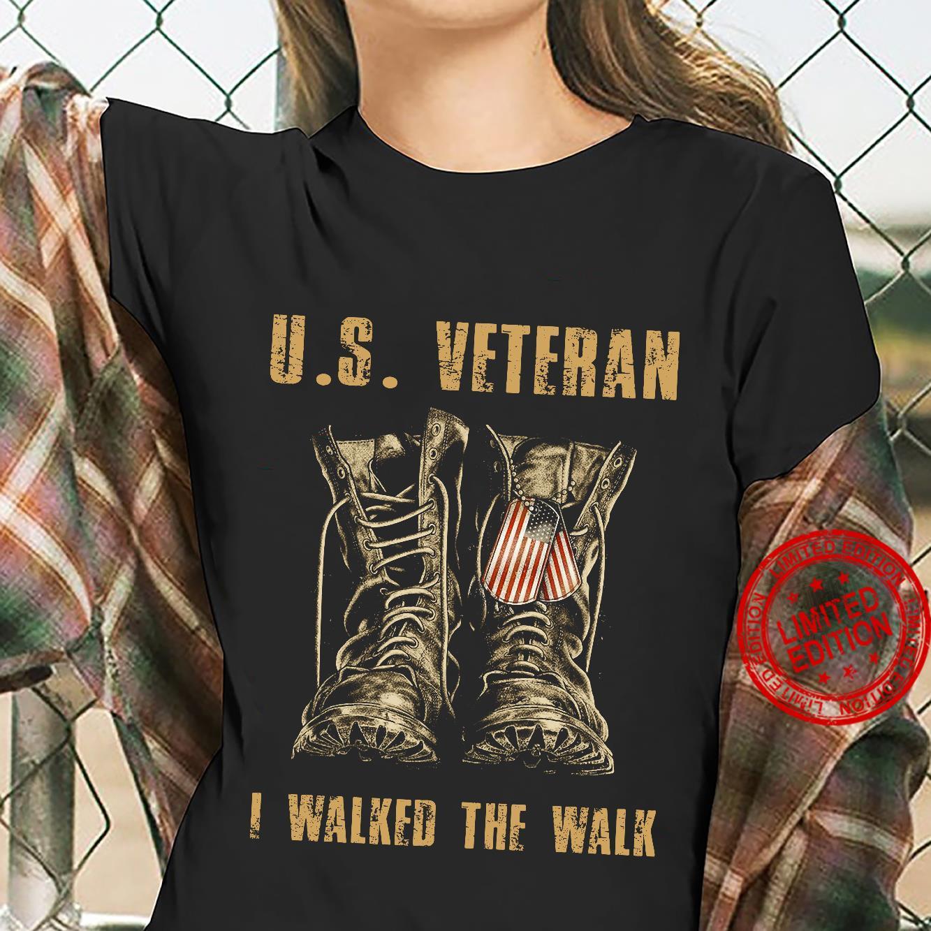 The boots US veteran I walked the walk shirt ladies tee