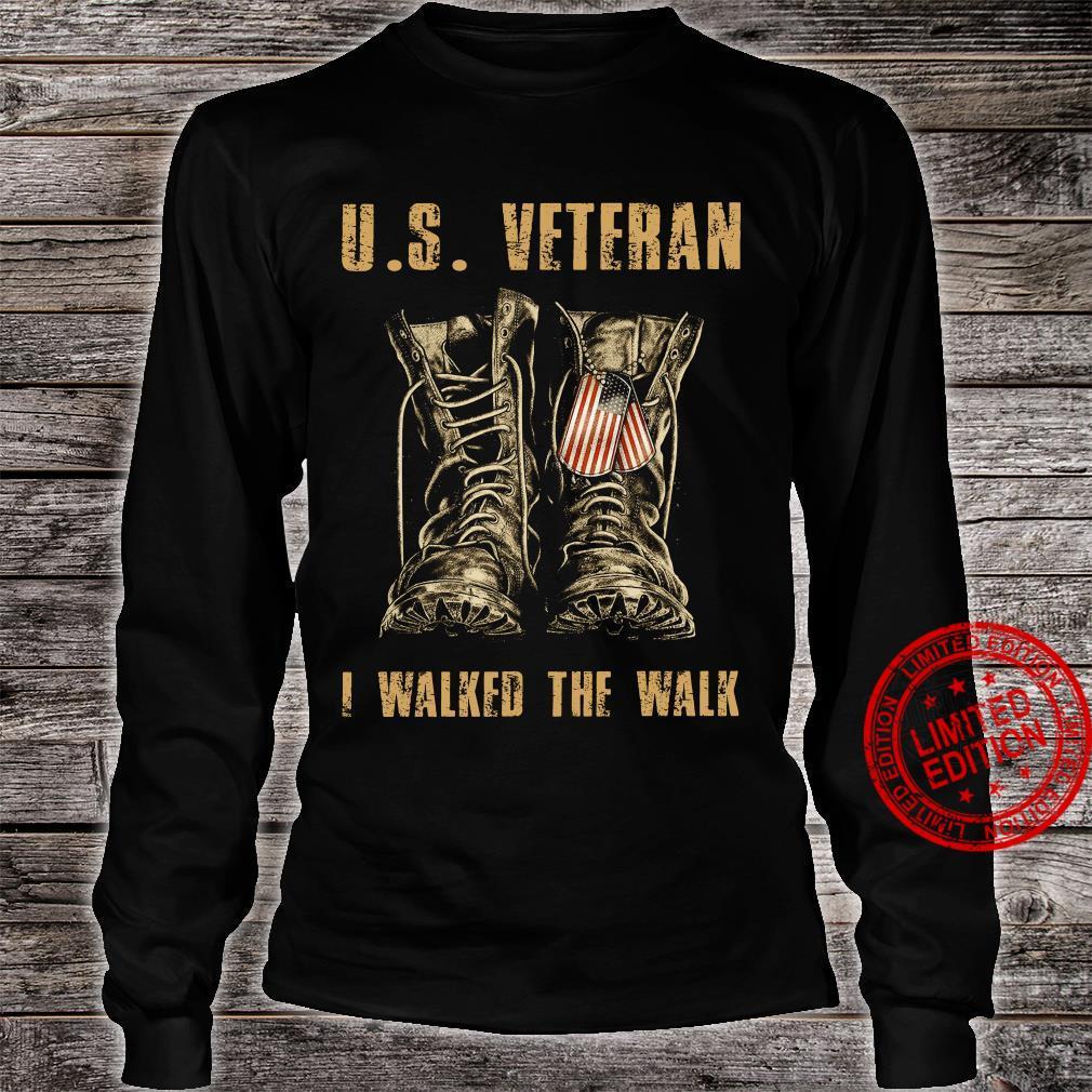The boots US veteran I walked the walk shirt long sleeved