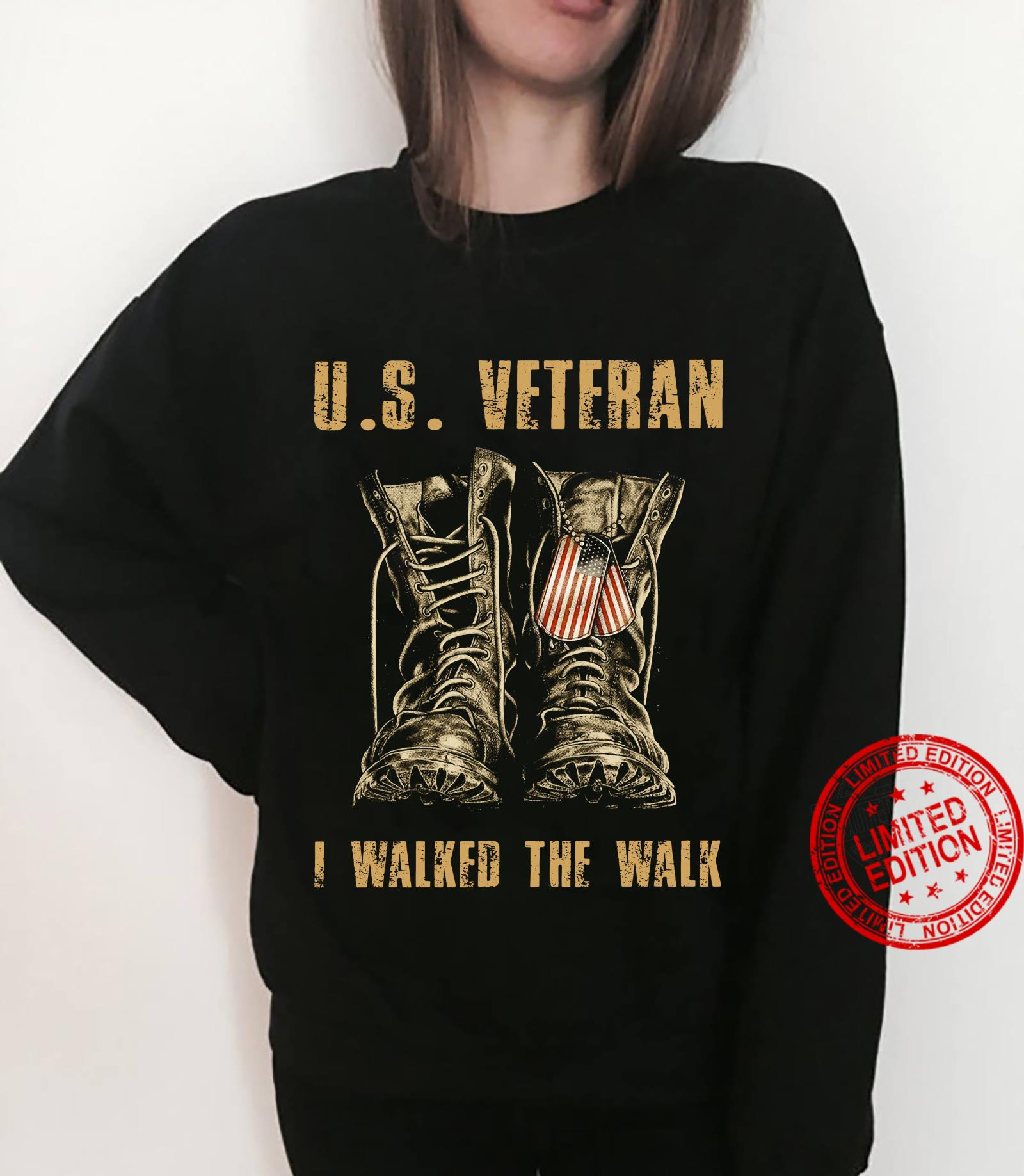 The boots US veteran I walked the walk shirt sweater