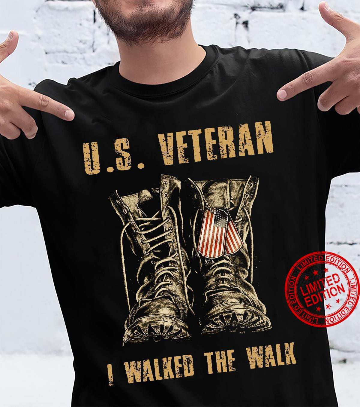 The boots US veteran I walked the walk shirt