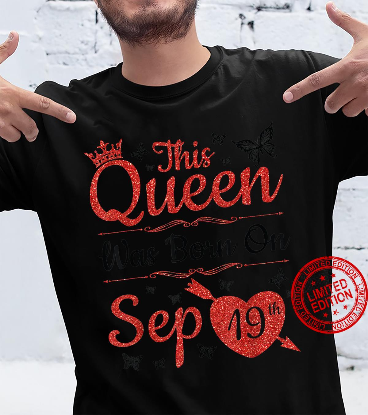 This Queen Was Born On September 19th Happy Birthday To Me Shirt