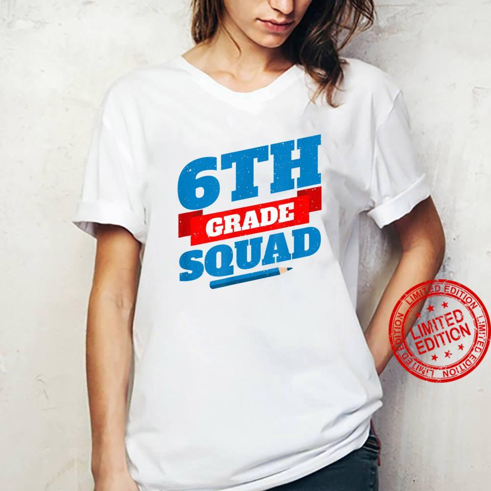 Welcome Back To School 6th Grade Squad Shirt ladies tee