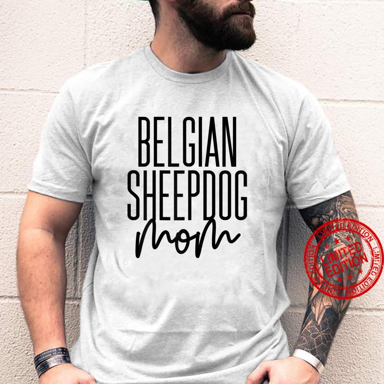 Womens Belgian Sheepdog Mom Dog Belgian Sheepdog Shirt