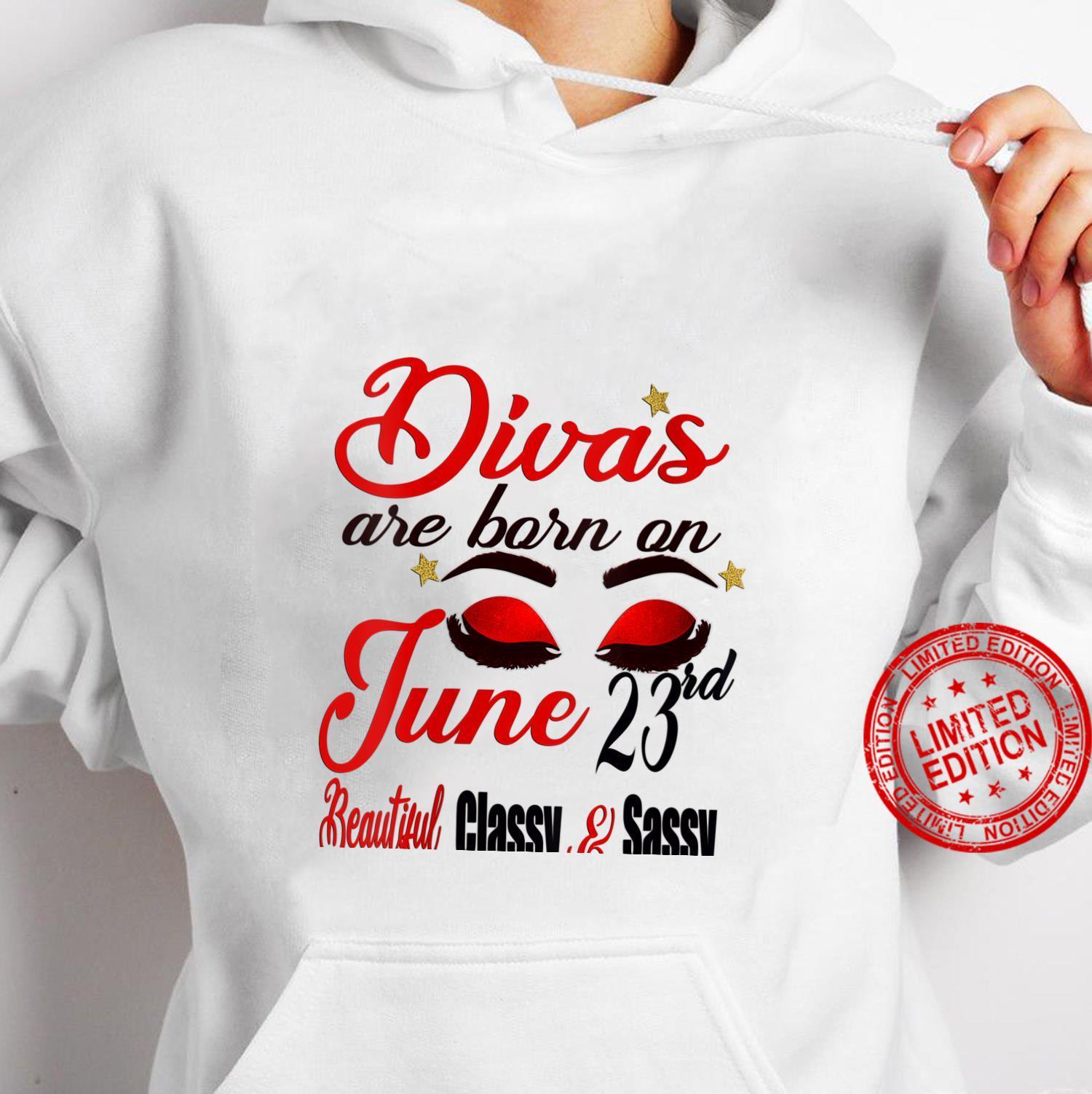 Womens Divas Are Born On June 23rd Cancer Girl Astrology June Shirt hoodie