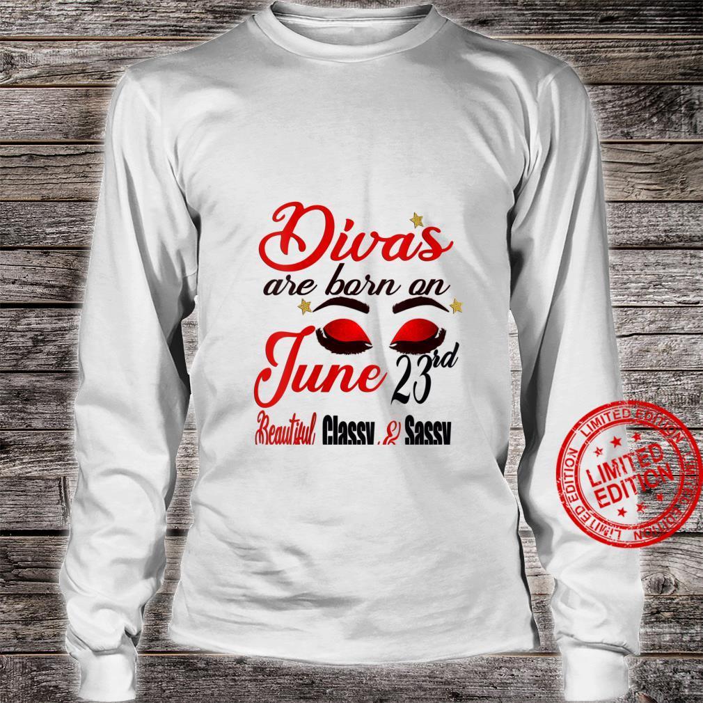 Womens Divas Are Born On June 23rd Cancer Girl Astrology June Shirt long sleeved