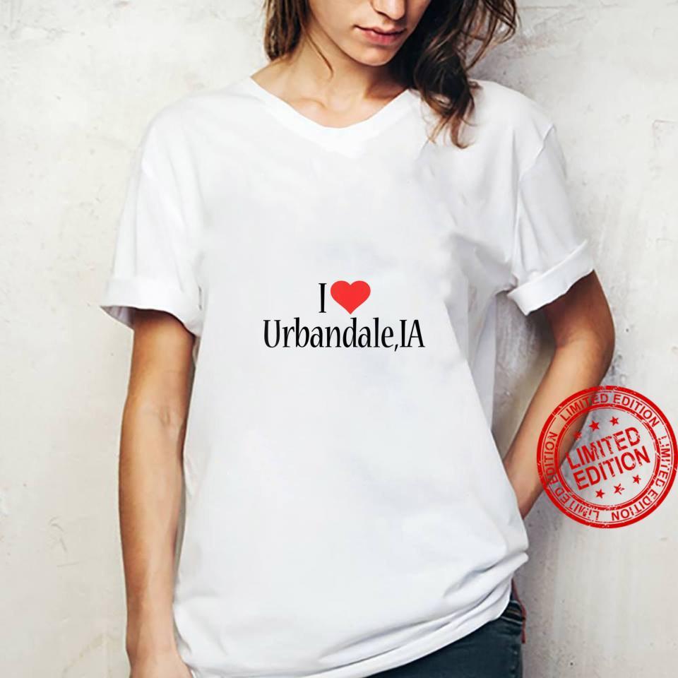 Womens I Love Urbandale IOWA Heart City State Combination Shirt ladies tee