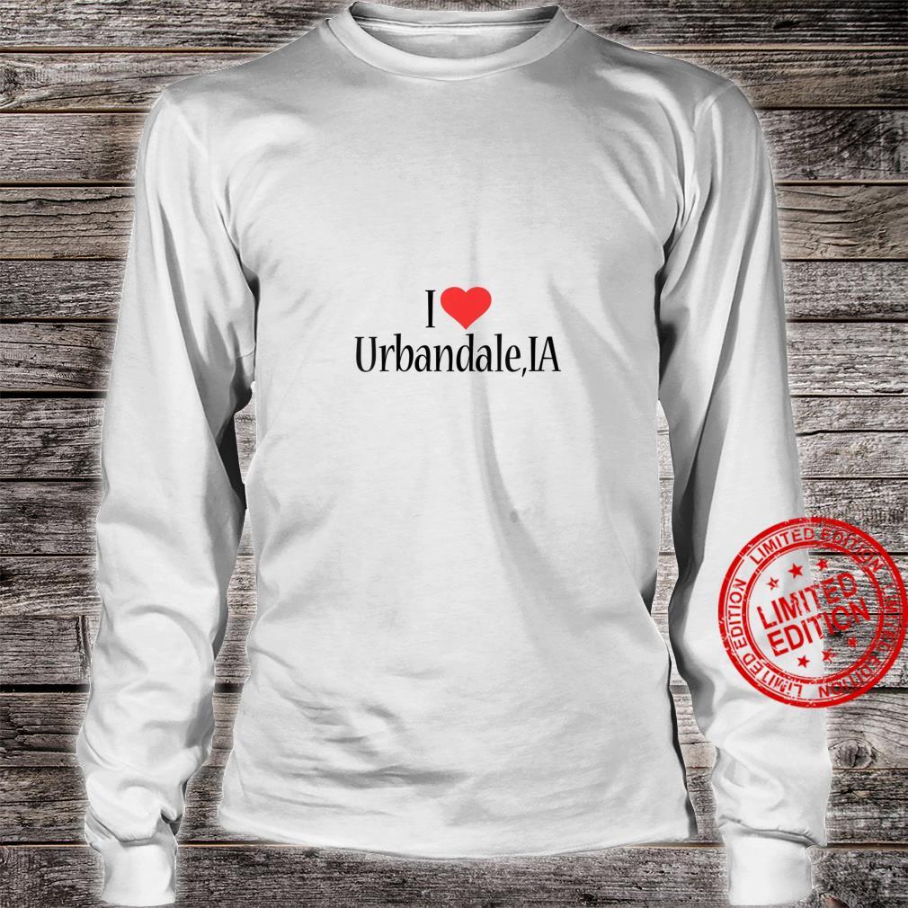 Womens I Love Urbandale IOWA Heart City State Combination Shirt long sleeved