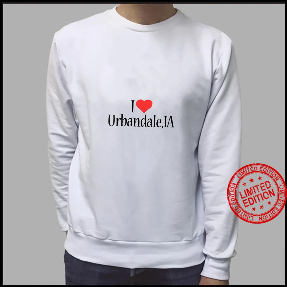 Womens I Love Urbandale IOWA Heart City State Combination Shirt sweater