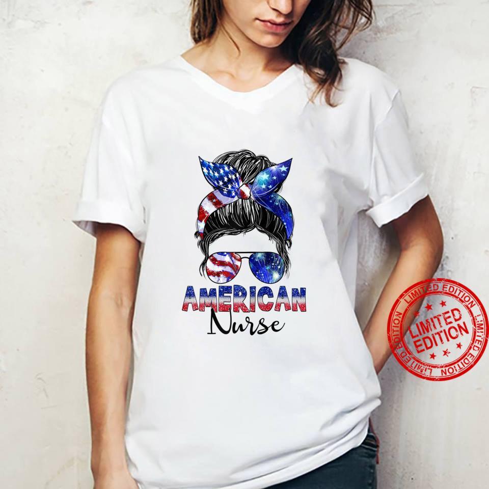 Womens Messy Bun American Flag American Nurse Patriotic 4th Of July Shirt ladies tee