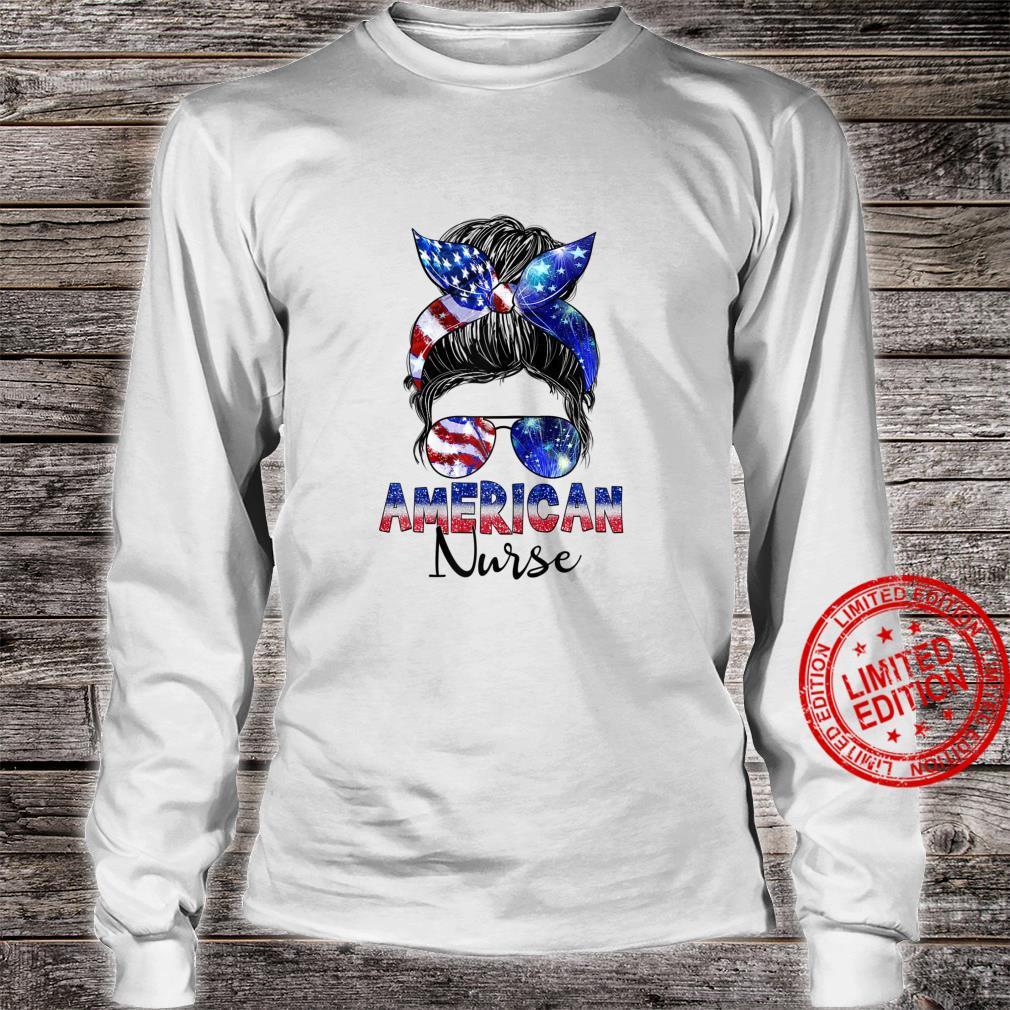 Womens Messy Bun American Flag American Nurse Patriotic 4th Of July Shirt long sleeved