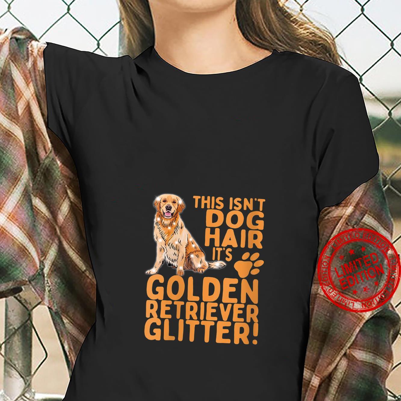 Womens This Isn't Dog Hair Its Golden Retrievers Dog Mom Dad Shirt ladies tee