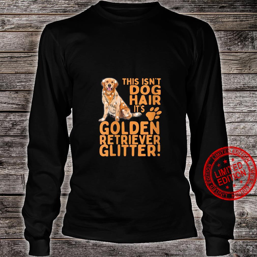 Womens This Isn't Dog Hair Its Golden Retrievers Dog Mom Dad Shirt long sleeved