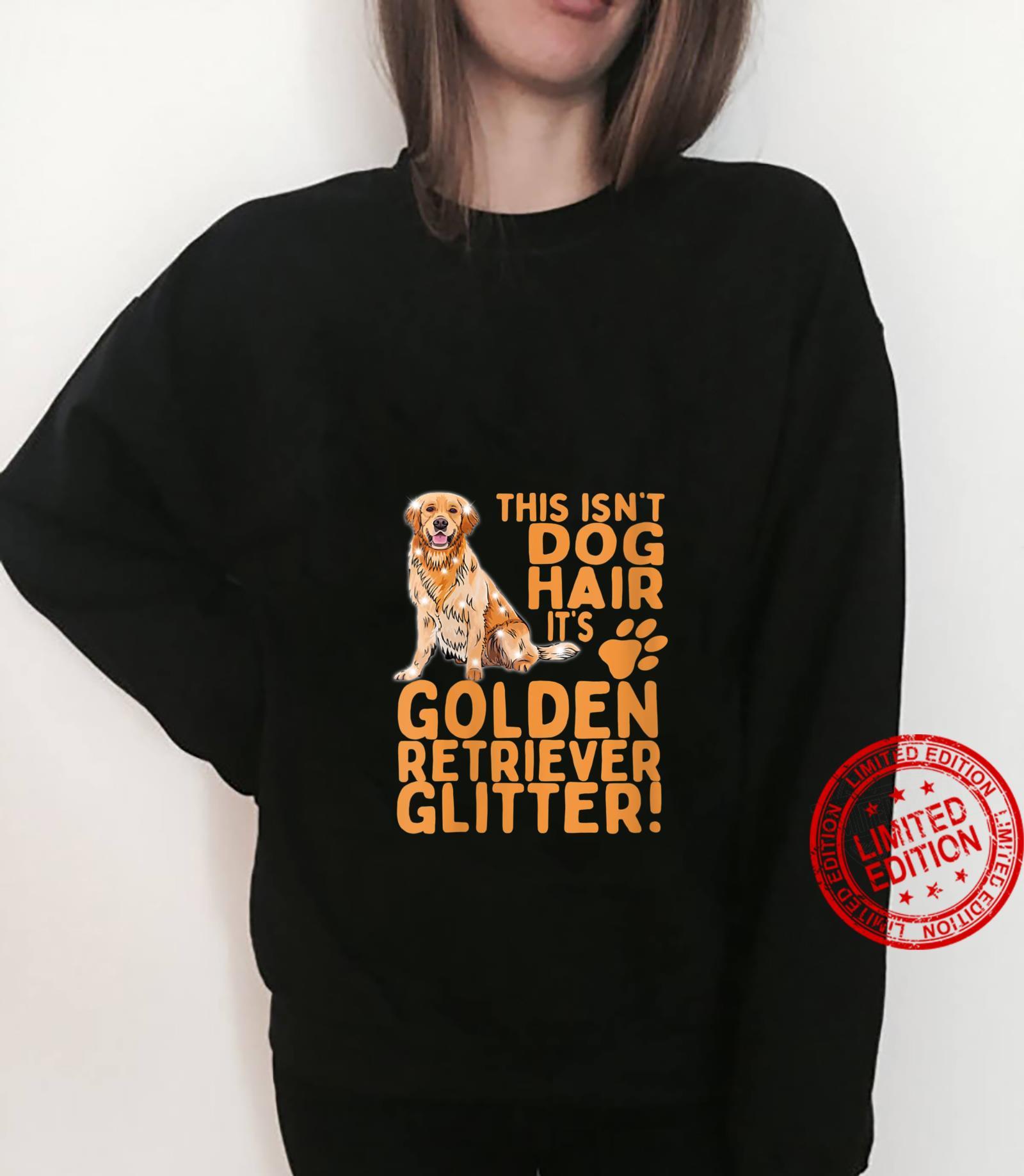 Womens This Isn't Dog Hair Its Golden Retrievers Dog Mom Dad Shirt sweater
