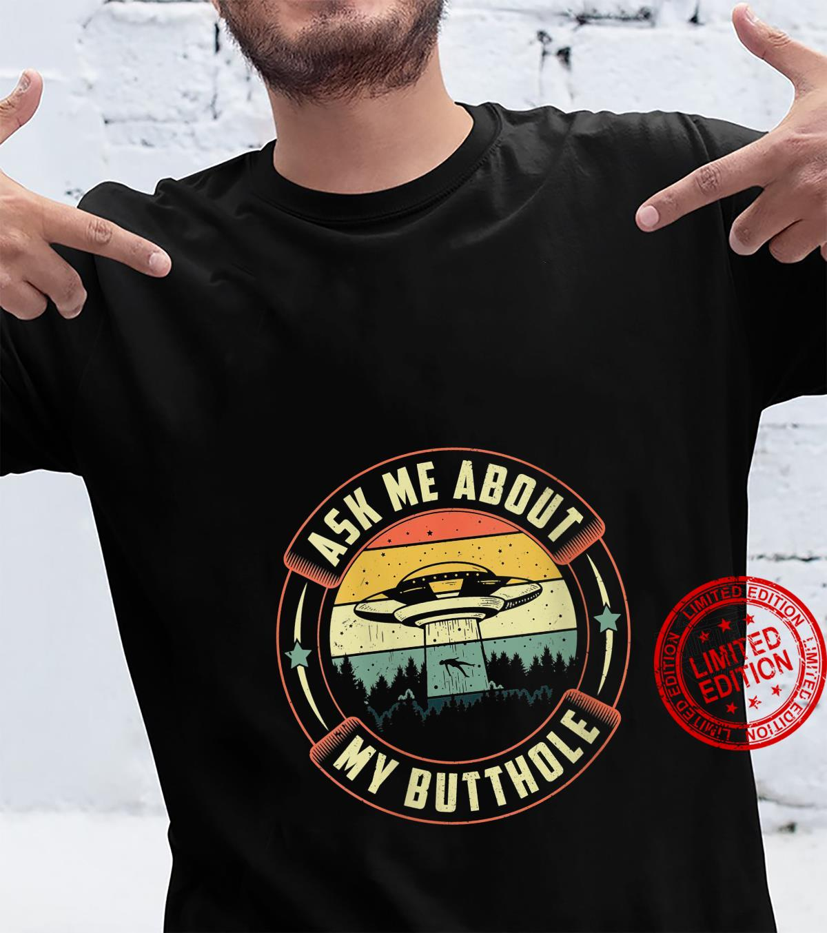 Womens Vintage ufo alien abduction Ask me about my butthole Shirt