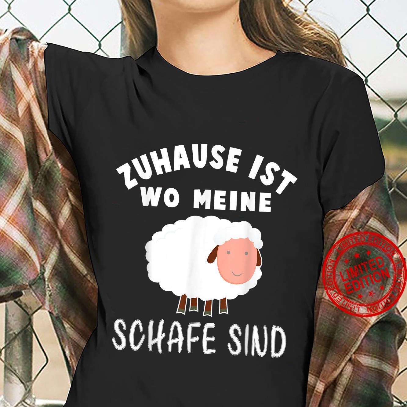 Zuhause ist wo meine Schafe sind Geschenk für einen Landwirt Shirt ladies tee