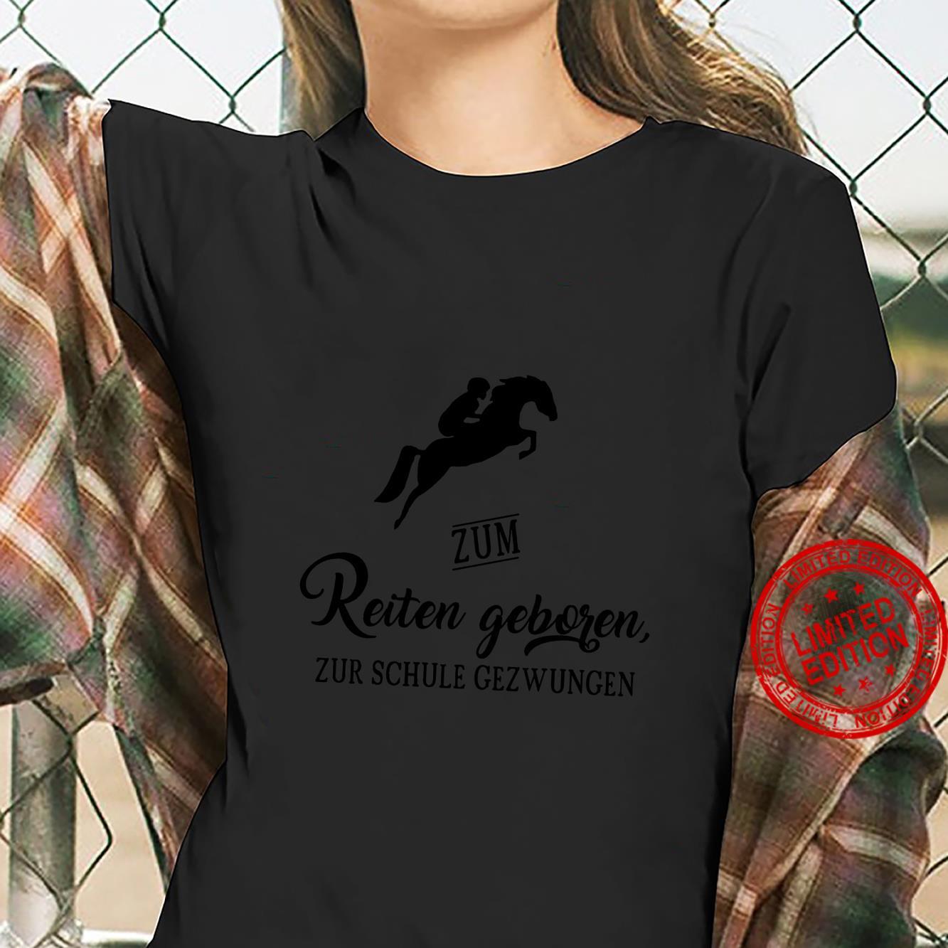 Zum Reiten Geboren Pferde Reitsport Geschenk Mädchen Shirt ladies tee