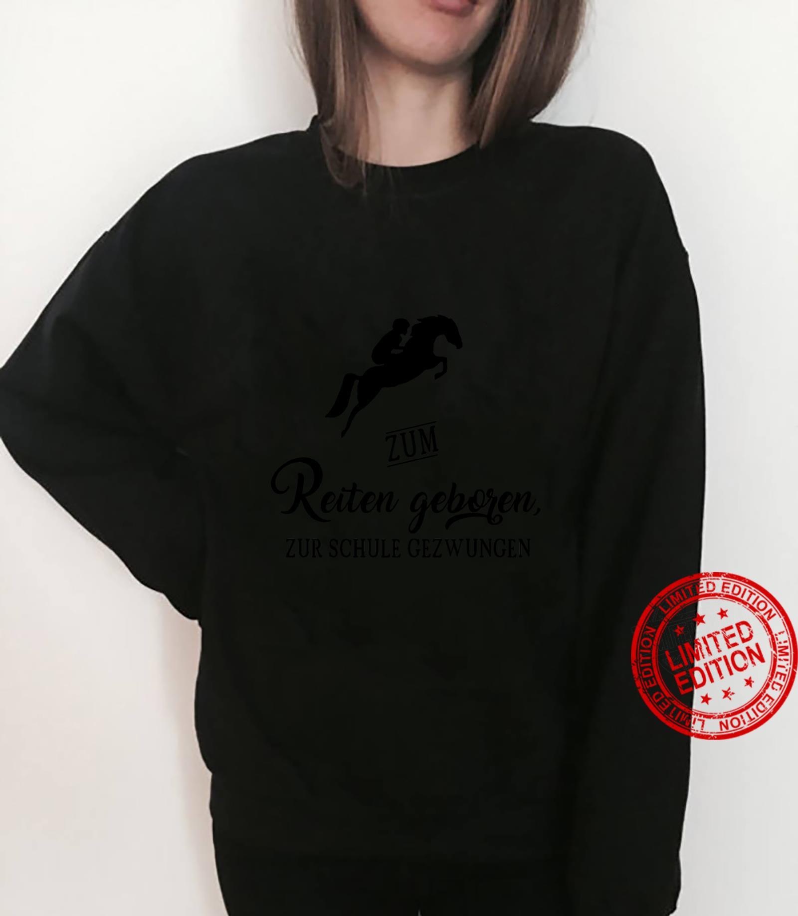 Zum Reiten Geboren Pferde Reitsport Geschenk Mädchen Shirt sweater