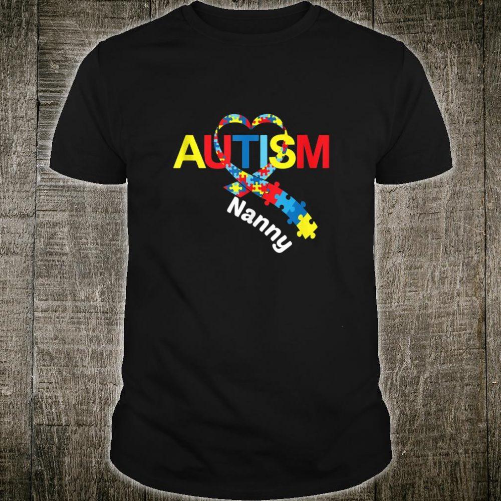 Autism Nanny Love Autism Awareness Shirt