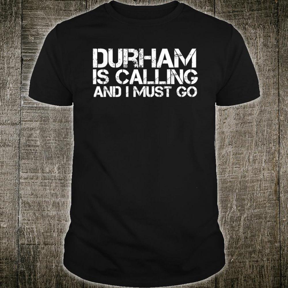 DURHAM NC NORTH CAROLINA City Trip Home Roots USA Shirt